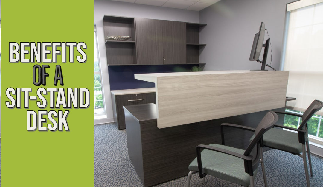 benefits of sit-to-stand desk